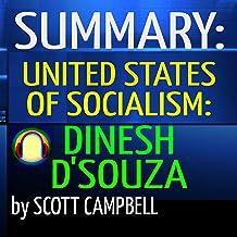 Summary: United States of Socialism: Dinesh D'Souza