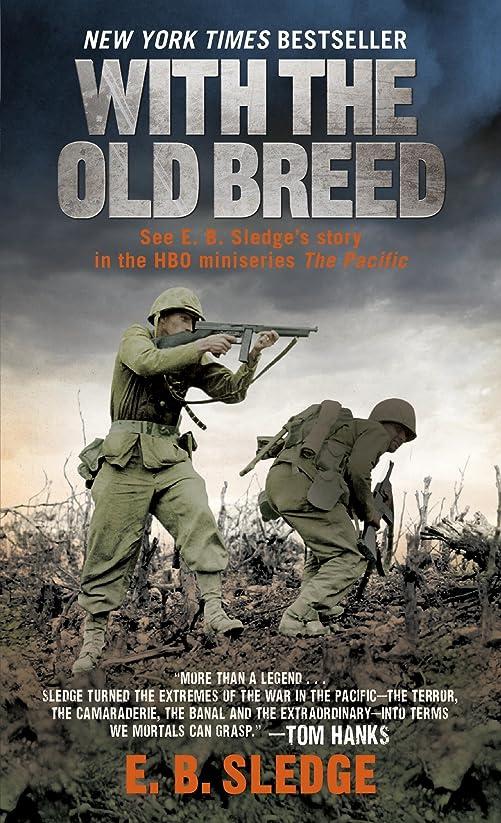 バースト豚に対応するWith the Old Breed: At Peleliu and Okinawa (English Edition)