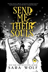 Send Me Their Souls (Bring Me Their Hearts Book 3) Kindle Edition