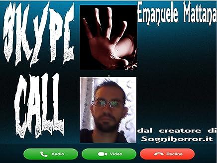 Skype Call: Lultima chiamata