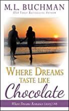 Where Dreams Taste Like Chocolate: a Pike Place Market Seattle romance story (Where Dreams Seattle Romance Book 6)