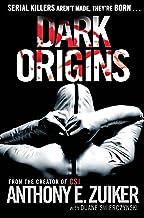 Dark Origins: Level 26: Book One (Level 26 Thriller 1) (English Edition)