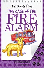 The Case of the Fire Alarm (The Buddy Files Book 4)