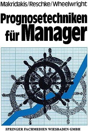 Prognosetechniken Für Manager