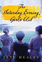 The Saturday Evening Girls Club: A Novel