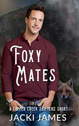 Foxy Mates: A Copper Creek Shifters Short (English Edition)