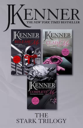 The Stark Trilogy: Release Me, Claim Me, Complete Me (Stark Series)
