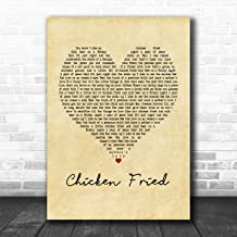Chicken Fried Vintage Heart Song Lyric Quote Music Poster Gift Present Art Print