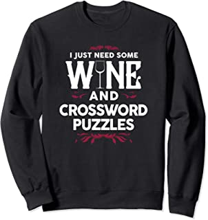I Just Need Some Wine and Crossword Puzzles Mama Logics Sweatshirt