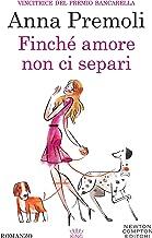 Permalink to Finché amore non ci separi (eNewton Narrativa) PDF