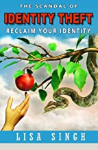 The Scandal of Identity Theft: Reclaim Your Identity