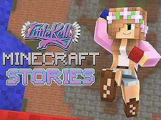Clip: Little Kelly Minecraft Stories