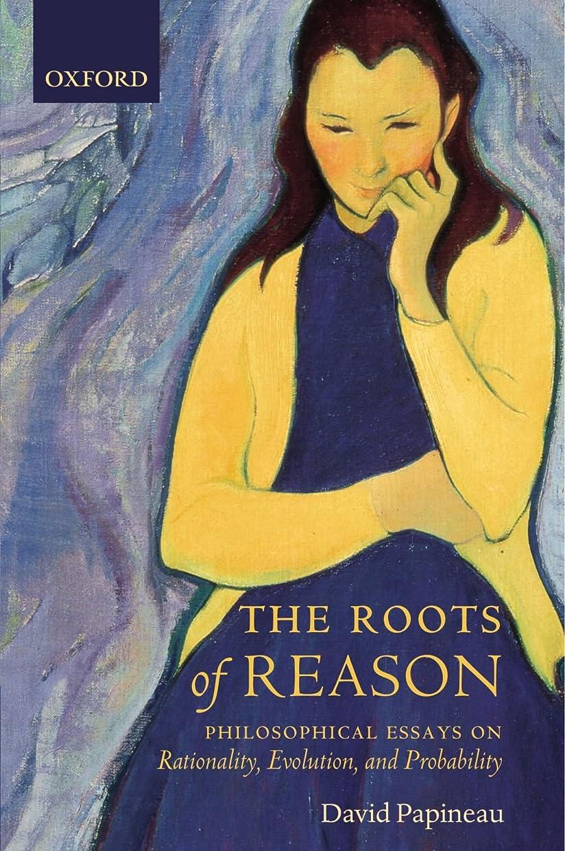ゴミ箱を空にするいま島The Roots of Reason: Philosophical Essays on Rationality, Evolution, And Probability