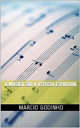 A Música sob o Aspecto Espiritual