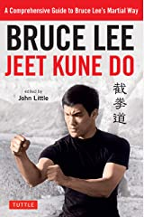 Bruce Lee Jeet Kune Do: Bruce Lee's Commentaries on the Martial Way (Bruce Lee Library Book 3) Kindle Edition