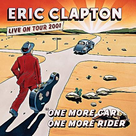 Eric Clapton - One More Car, One More Rider (2019) LEAK ALBUM