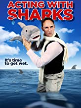 Acting with Sharks