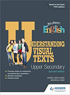 All About English: Understanding Visual Texts Upper Secondary (Revised Edition)