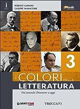 Scaricare Libri Colori della letteratura. Per le Scuole superiori. Con e-book. Con espansione online: 3 PDF