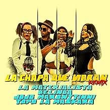La Chapa Que Vibran (Remix)