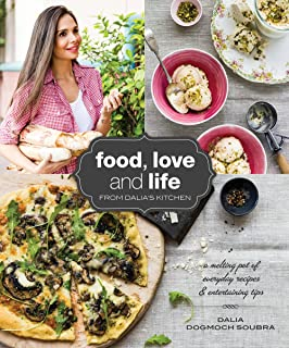 Food Love and Life from Dalia's Kitchen