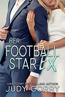 Her Football Star Ex: A Sweet Romance (A Second Chance for the Rich and Famous Book 3)