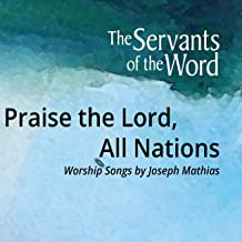 Praise the Lord, All Nations