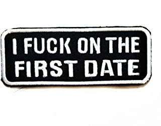 Nipitshop Patches Red I Fuck ON The First Date Funny Words Patch Funny Joyful Words Motorcycle MC Club Embroidered Iron On Patch for Clothes Backpacks T-Shirt Jeans Skirt Vests Scarf Hat Bag