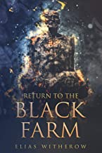 Return To The Black Farm