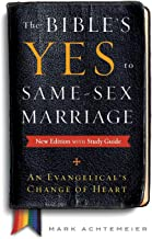 The Bible's Yes to Same-Sex Marriage, New Edition with Study Guide: An Evangelical's Change of Heart