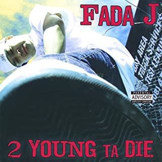 2 Young Ta Die