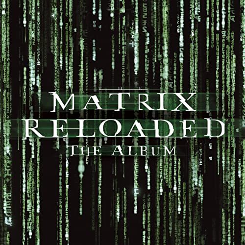 The Matrix Reloaded: The Album [Clean] by Various artists on Amazon