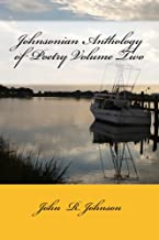 Johnsonian Anthology of Poetry Volume Two