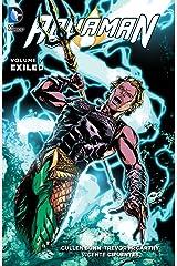 Aquaman (2011-2016) Vol. 7: Exiled (Aquaman Series) Kindle Edition
