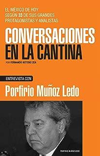Porfirio Muñoz Ledo (Spanish Edition)