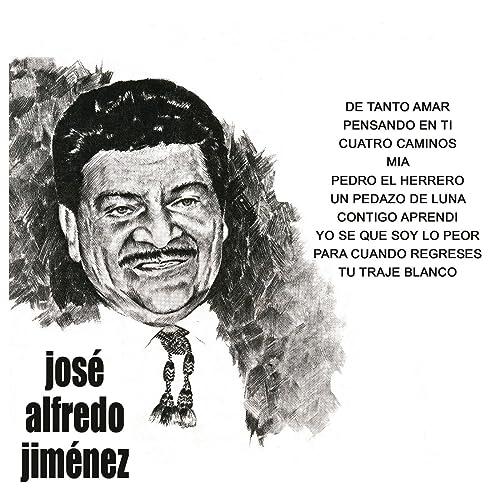 Tu Traje Blanco by José Alfredo Jiménez on Amazon Music ...