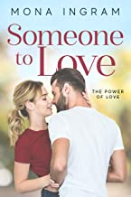 Someone To Love (The Power of Love Book 2)