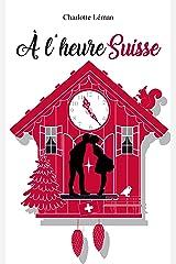 A l'heure suisse Format Kindle