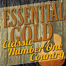 Essential Gold - Classic Number One Country