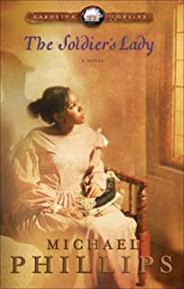 The Soldier's Lady (Carolina Cousins Book #2): A Novel