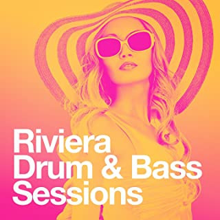 Riviera Drum & Bass Sessions