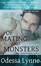 Of Mating and Monsters (New Canton Republic Book 2)