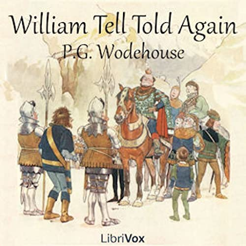 William Tell Told Again by P. G. Wodehouse FREE