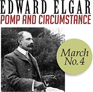 Pomp and Circumstance, March No. 4