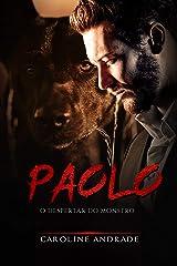 Paolo : o despertar do monstro (Os monstros Livro 3) eBook Kindle