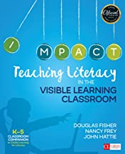 Teaching Literacy in the Visible Learning Classroom, Grades K-5