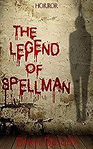 The legend of Spellman
