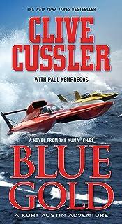 Blue Gold: A novel from the NUMA Files (NUMA Files series Bo