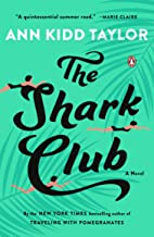 The Shark Club: A Novel
