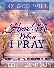 My God Will Hear Me When I Pray: 100 Bible Verses of